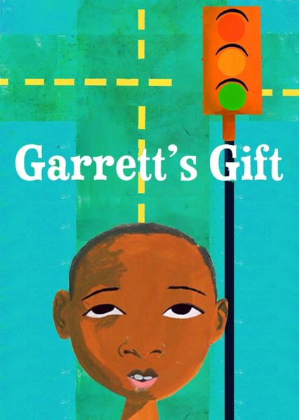 Is 'Sweet Blackberry Presents: Garrett's Gift' available to watch ...