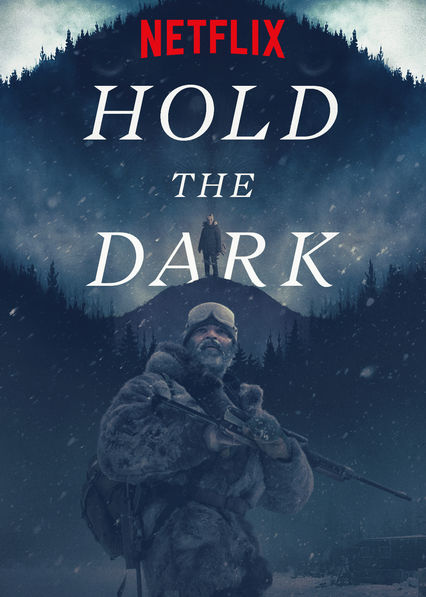 Hold the Dark on Netflix USA