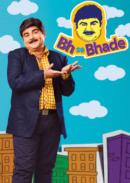 Bh Se Bhade on Netflix USA