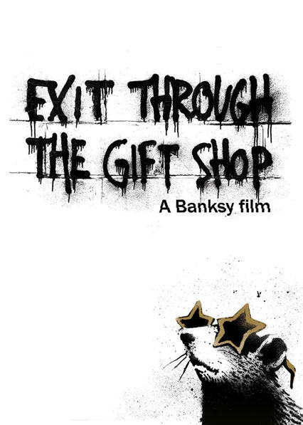 Is 'Exit Through the Gift Shop' available to watch on Netflix in ...