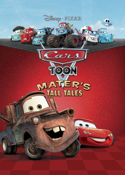 Cars Toons: Mater's Tall Tales on Netflix USA