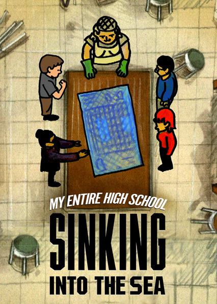 My Entire High School Sinking Into the Sea on Netflix USA