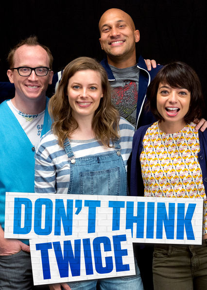 Don't Think Twice on Netflix USA