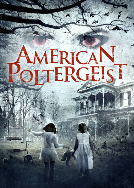 American Poltergeist on Netflix USA