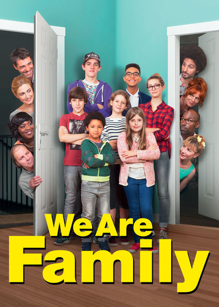 We Are Family on Netflix USA