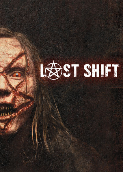 The Last Shift on Netflix USA