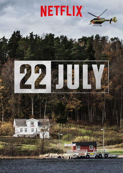 22 July on Netflix USA