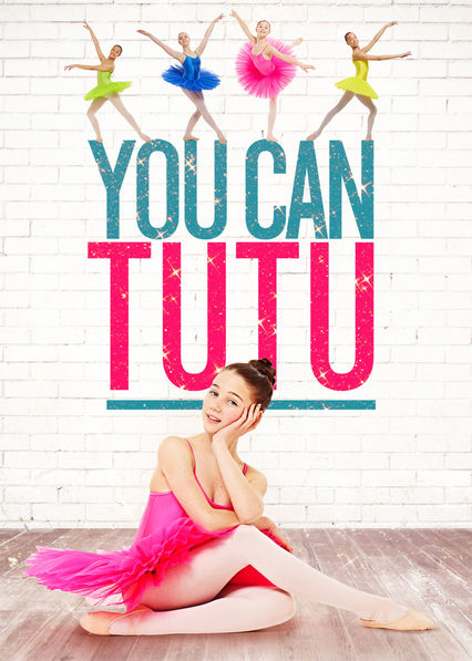 You Can Tutu on Netflix USA