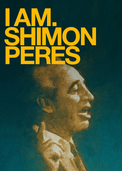 I Am. Shimon Peres on Netflix USA