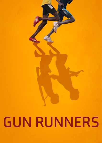 Gun Runners on Netflix USA