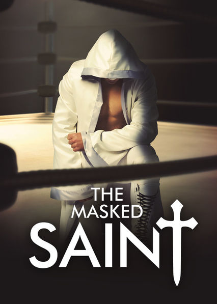 The Masked Saint on Netflix USA