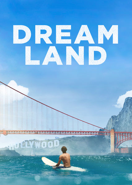 Dreamland on Netflix USA
