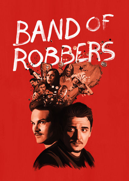 Band of Robbers on Netflix USA