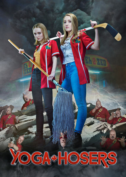Yoga Hosers on Netflix USA
