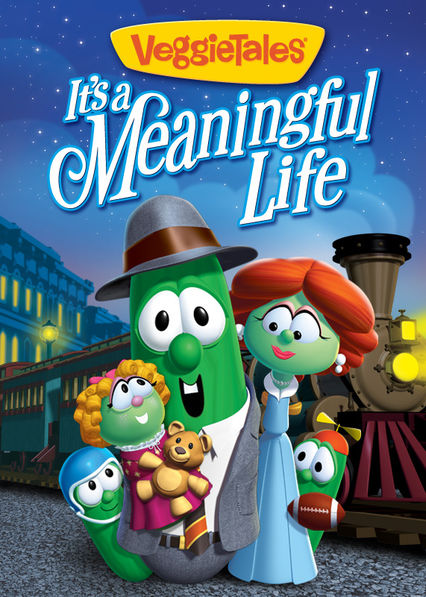 VeggieTales: It's a Meaningful Life on Netflix USA