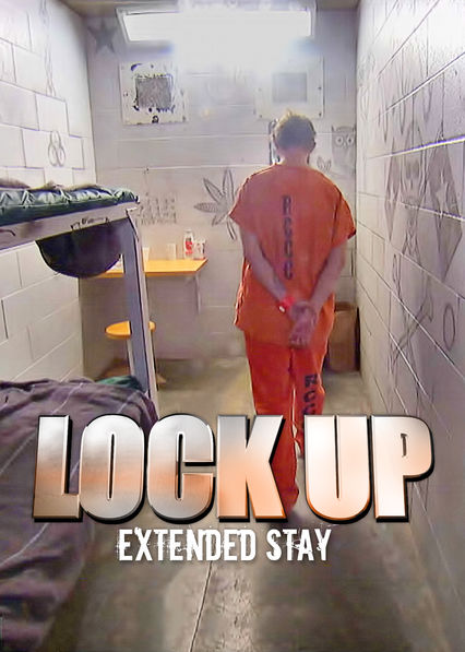 Lockup: Extended Stay on Netflix USA