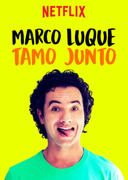 Marco Luque: Tamo Junto on Netflix USA