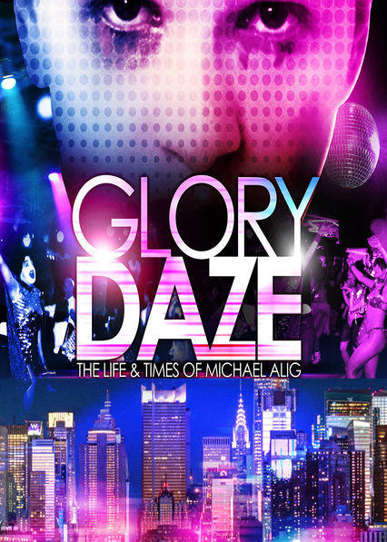 Glory Daze: The Life and Times of Michael Alig on Netflix USA
