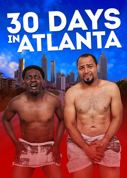 30 Days in Atlanta on Netflix USA