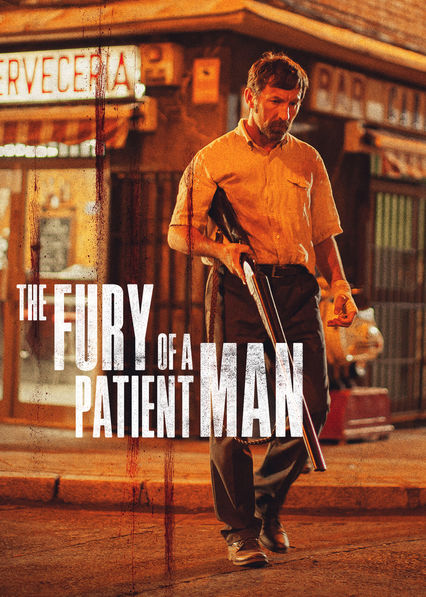 The Fury of a Patient Man on Netflix USA