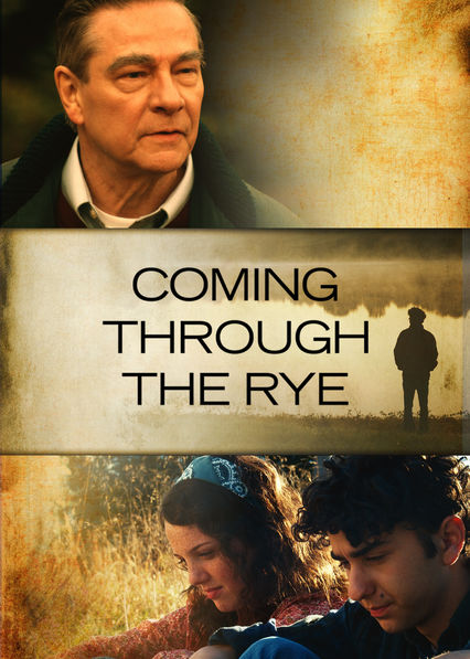 Coming Through the Rye on Netflix USA