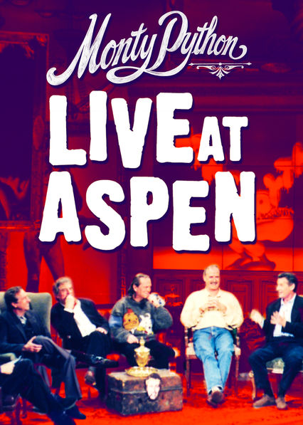 Monty Python: Live at Aspen on Netflix USA