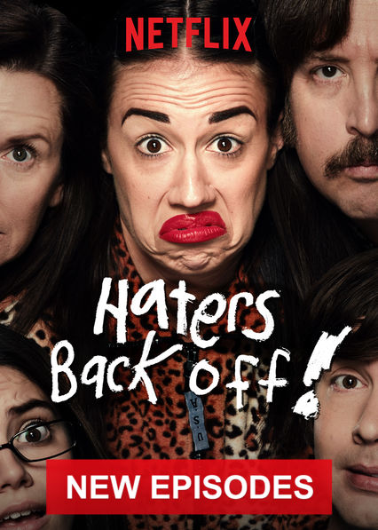 Haters Back Off on Netflix USA