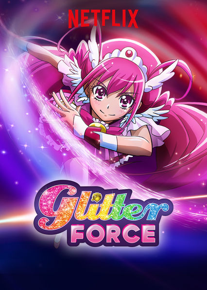 Glitter Force on Netflix USA