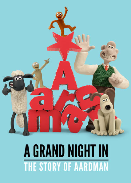 A Grand Night In: The Story of Aardman on Netflix USA