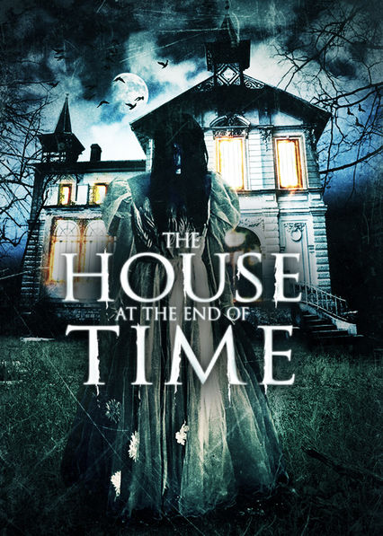 The House at the End of Time on Netflix USA