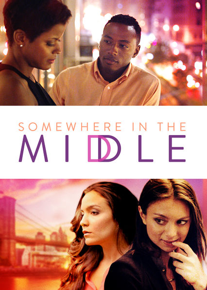 Is Somewhere In The Middle Available To Watch On Netflix In