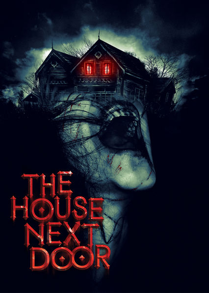 International Films Horror Films Thrillers International Thrillers Horror Movies Teen Screams International Movies Indian Movies & Is u0027The House Next Dooru0027 available to watch on Netflix in America ...