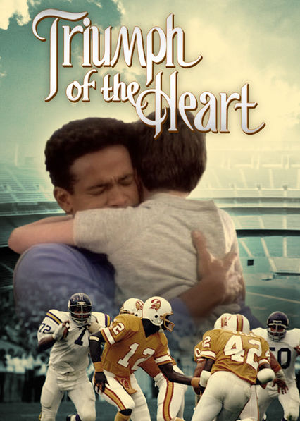 Triumph of the Heart on Netflix USA