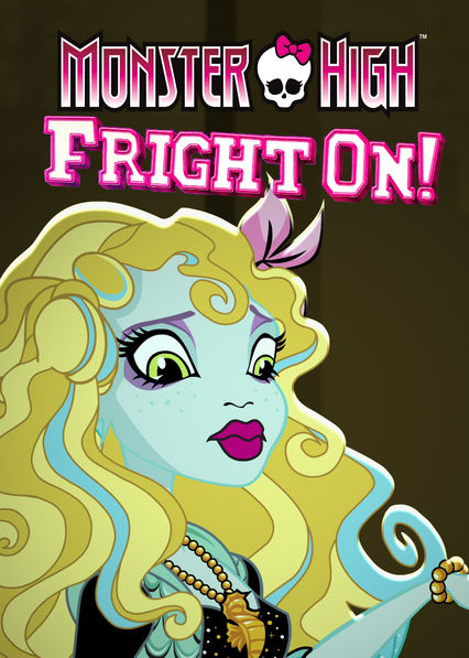 Monster High: Fright On! on Netflix USA