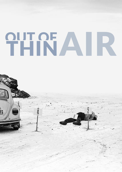 Out of Thin Air on Netflix USA