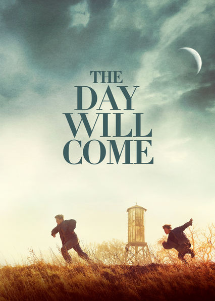 The Day Will Come on Netflix USA
