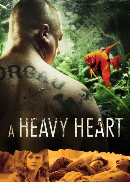 A Heavy Heart on Netflix USA