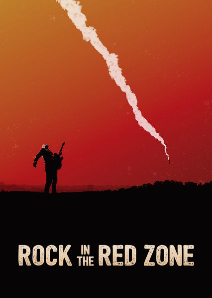 Rock in the Red Zone on Netflix USA