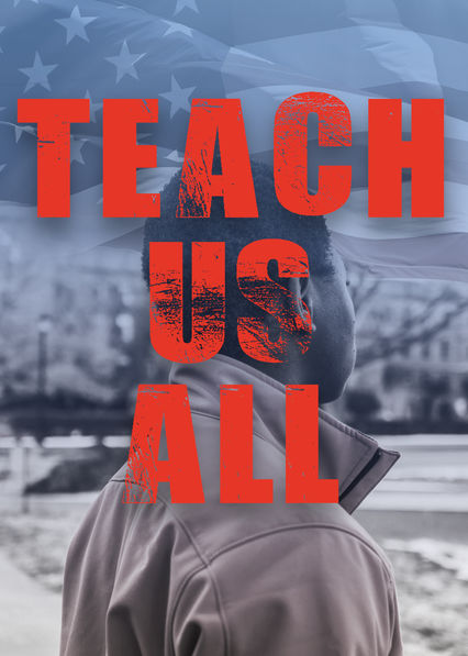 Teach Us All on Netflix USA