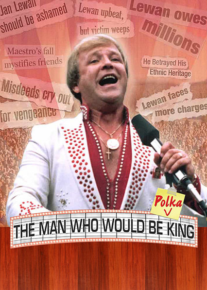 The Man Who Would Be Polka King on Netflix USA
