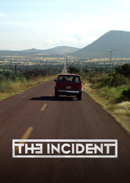 The Incident on Netflix USA