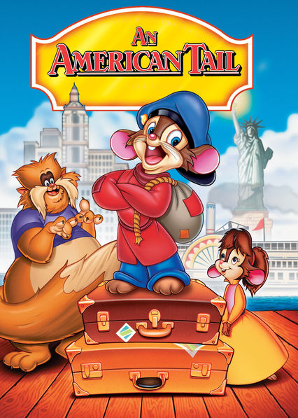 Is 'An American Tail' available to watch on Netflix in