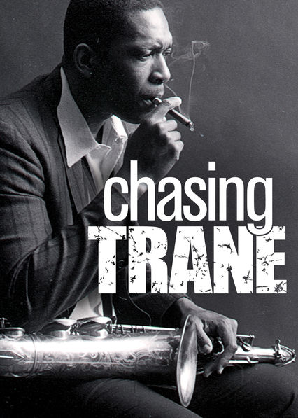 Chasing Trane on Netflix USA