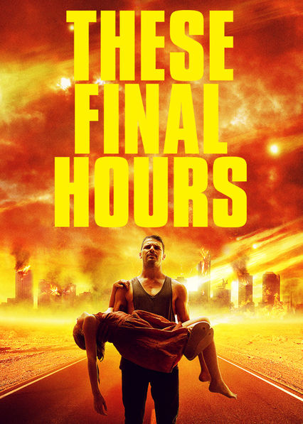 These Final Hours on Netflix USA