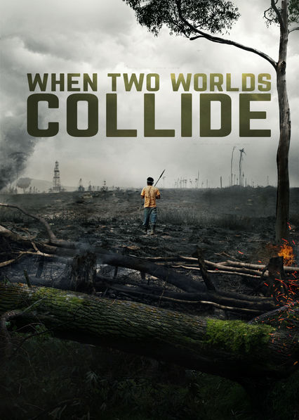 When Two Worlds Collide on Netflix USA