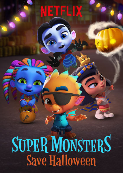 Super Monsters Save Halloween on Netflix USA