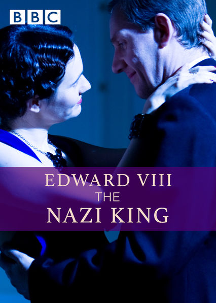 Edward VIII: The Nazi King
