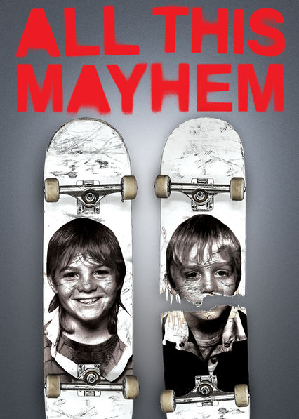 all this mayhem on Netflix USA