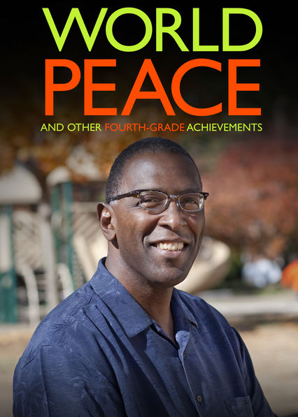 World Peace and Other 4th-Grade Achievements on Netflix USA