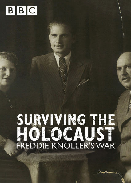 Surviving the Holocaust: Freddie Knoller's War on Netflix USA